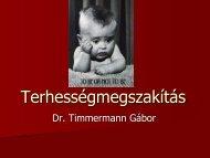 Terhességmegszakítás - Dr. Timmermann Gábor