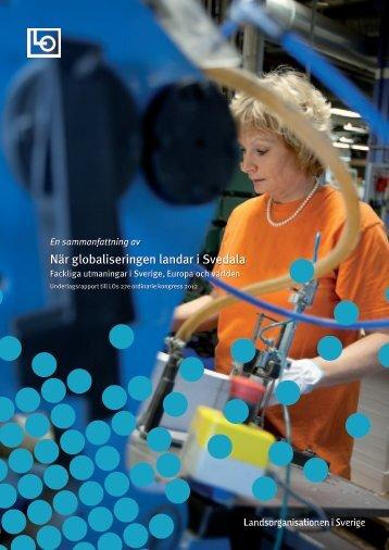Sammanfattning av rapporten När globaliseringen landar i Svedala