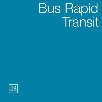 Bus Rapid Transit - IBI Group