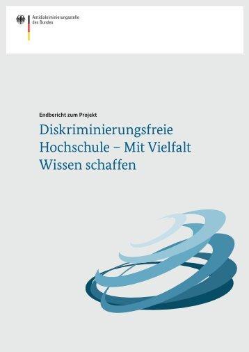 Diskriminierungsfreie Hochschule – Mit Vielfalt Wissen schaffen