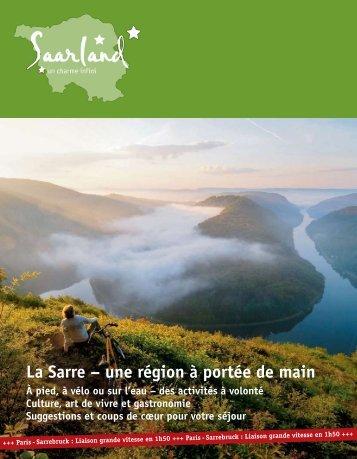 La Sarre – une région à portée de main - Tourismus Zentrale Saarland