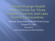 Climate Change Health Assessments for 3 coastal, riverine and lake ...