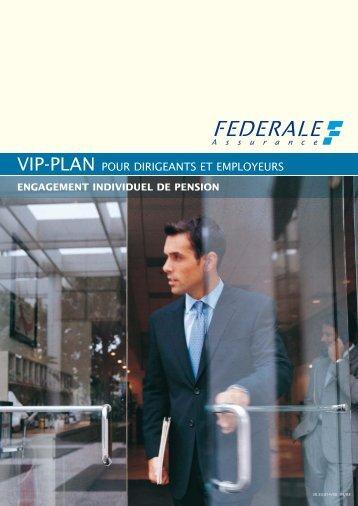 VIP-PLAN POUR DIRIGEANTS ET EMPLOYEURS