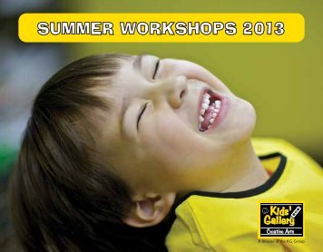 SUMMER WORKSHOPS 2013 - Kids' Gallery