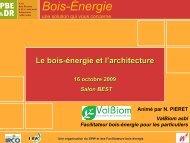 Le bois-énergie et l'architecture 16 octobre 2009 Salon ... - ValBiom