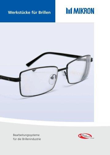 Werkstücke für Brillen