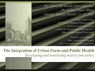 The Integration of Urban Form and Public Health - Esri