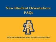 New Student Orientation: FAQs - North Carolina A&T State University