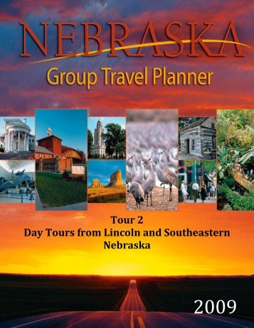 Tour 2: Day Tours from Lincoln - Industry - Visit Nebraska