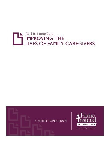 Improving The Lives Of Family Caregivers - Home Instead Senior Care