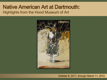 Native American Art at Dartmouth: - Hood Museum of Art