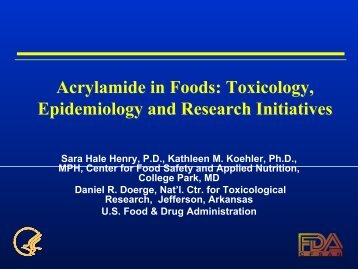 Acrylamide in Foods: Toxicology, Epidemiology and ... - jifsan