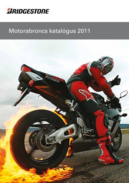 Motorabroncs katalógus 2011 - bridgestone-motorgumi.hu