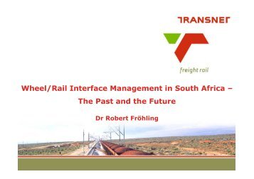 Wheel/Rail Interface Management in South Africa – The Past and ...