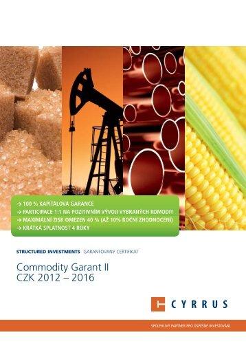 Commodity Garant II CZK 2012 – 2016 - Cyrrus
