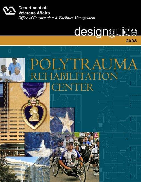 Trauma Room Design: VA Polytrauma Rehabilitation Center Design Guide, Section 1