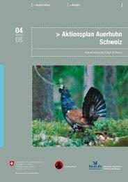 Aktionsplan Auerhuhn Schweiz - Schweizer Informationssystem ...