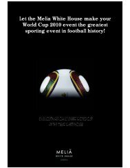 Let the Melia White House make your World Cup 2010 event the ...