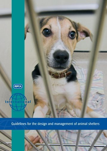 Guidelines for the design and management of animal shelters