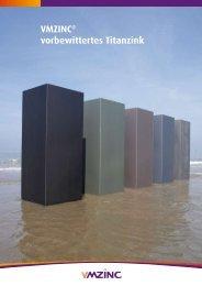 VMZINC® vorbewittertes Titanzink - Umicore Bausysteme GmbH