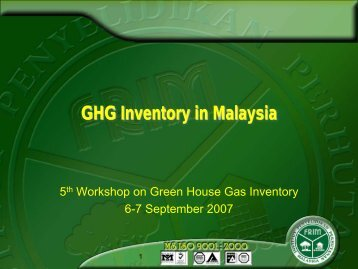 GHG Inventory in Malaysia [PDF: 1080KB] - GIO Greenhouse Gas ...