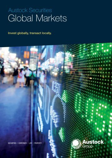 View the Global Markets brochure - Austock Group