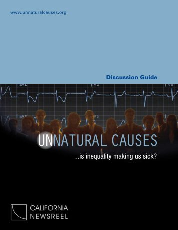 Introduction and Background - Unnatural Causes