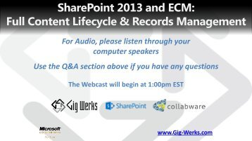 SharePoint 2013 and ECM Full Content Lifecycle and ... - Gig Werks
