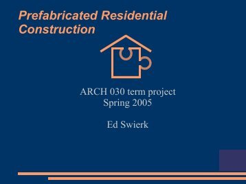 Prefabricated Residential Construction - Students of Stanford