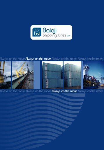 Always on the move Always on the move Always ... - Balaji Shipping