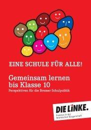 Gemeinsam lernen bis Klasse 10 - Fraktion DIE LINKE in Bremen
