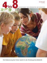Die Bedeutung des freien Spiels in der Kindergartendidaktik - 4bis8