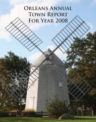 ORlEANS ANNUAl TOwN REPORt FOR YEAR ... - Town Of Orleans