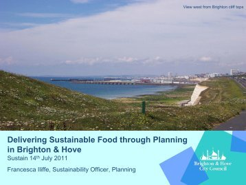 Planning and food in Brighton & Hove - Sustain
