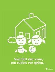 Vad lätt det vore, om radon var grönt…