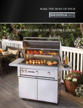 Care, Use, and Installation - Lynx Professional Grills