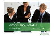 Ausblick / Classic Line MySQL - Systemhaus am Neumarkt