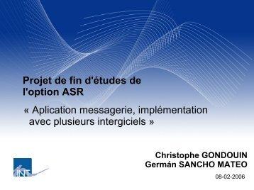 Projet de fin d'études de l'option ASR « Aplication messagerie ...
