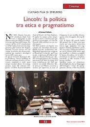 Lincoln: la politica tra etica e pragmatismo di Serena D'Arbela - Anpi