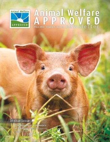 Newsletter Fall 2011 Volume 4 Issue 3 - Animal Welfare Approved