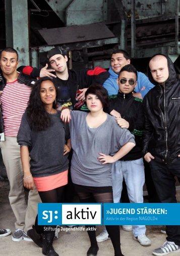 Jugend stärken - Stiftung Jugendhilfe aktiv