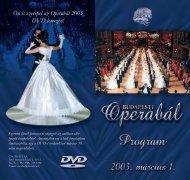 Ön is szerepel az Operabál 2003 DVD lemezén!