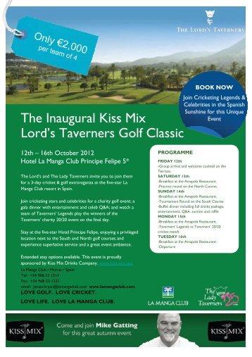 The Inaugural Kiss Mix Lord's Taverners Golf Classic - La Manga Club