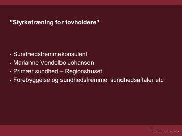 Marianne Vendelbo Johansen - Kronikerenheden