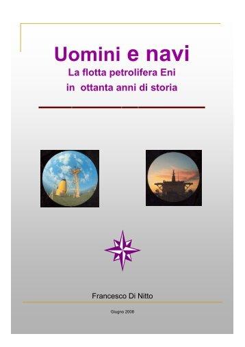 Storia della flotta SNAM volume 1. Di Francesco - associazione ...