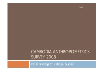 cambodia anthropometrics survey 2008 - Food Security and Nutrition