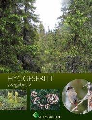 Broschyr Hyggesfritt skogsbruk (pdf 2 MB). - Skogsstyrelsen