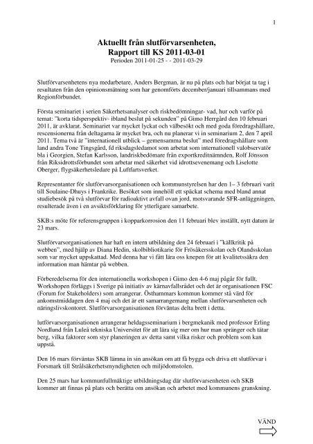 Aktuellt från slutförvarsenheten, Rapport till KS 2011-03-01