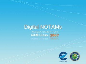 4 Digital NOTAMs - AiXM