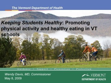 Highlights from VT by Wendy Davis, MD., VT Commissioner of Health